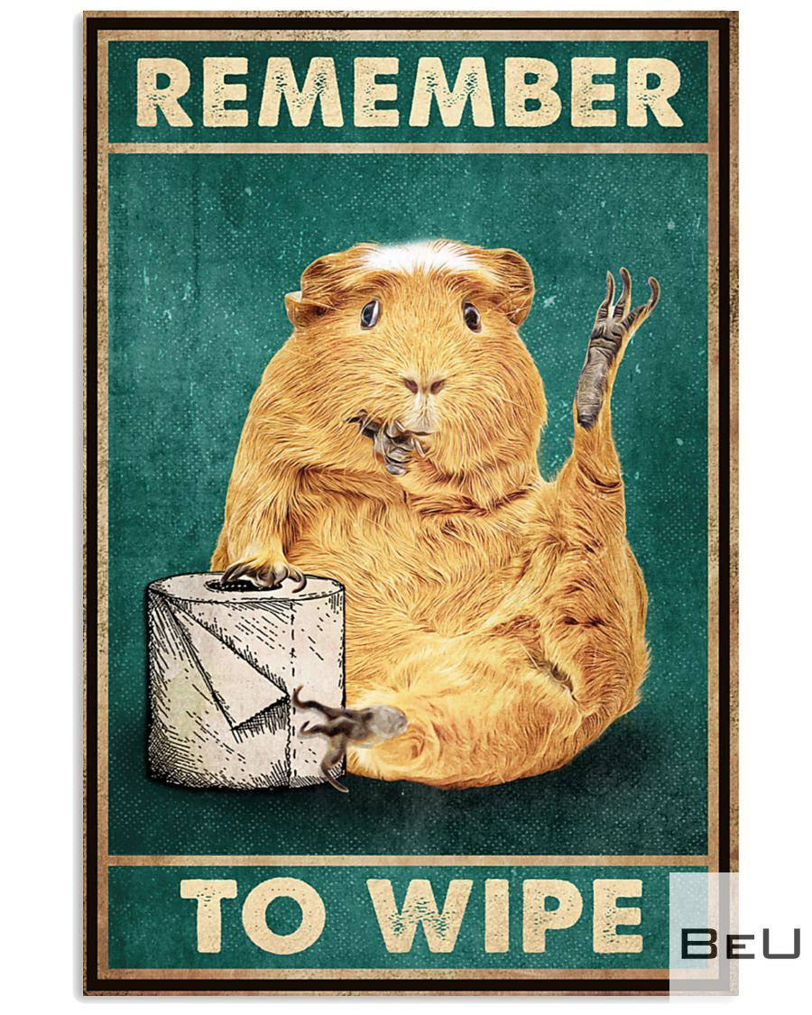 Hamster Remember To Wipe Posterz