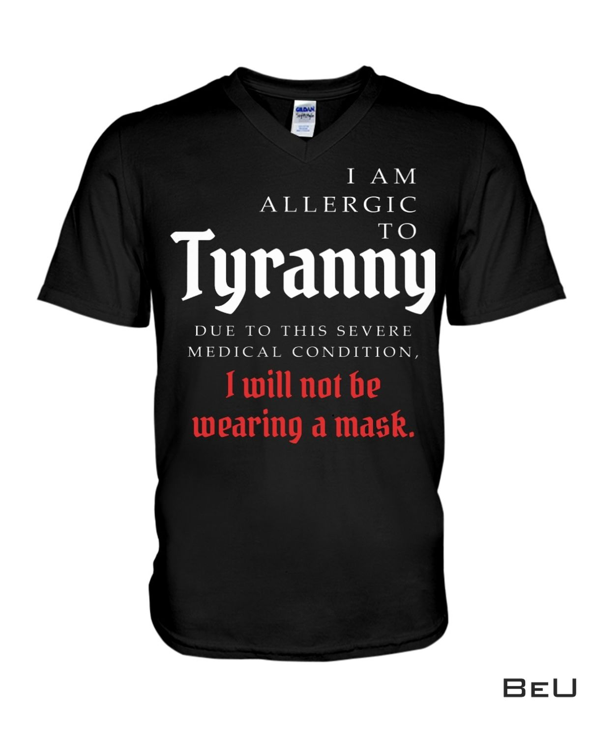 Nice I Am Allergic To Tyranny I Will Not Be Wearing A Mask Shirt, hoodie