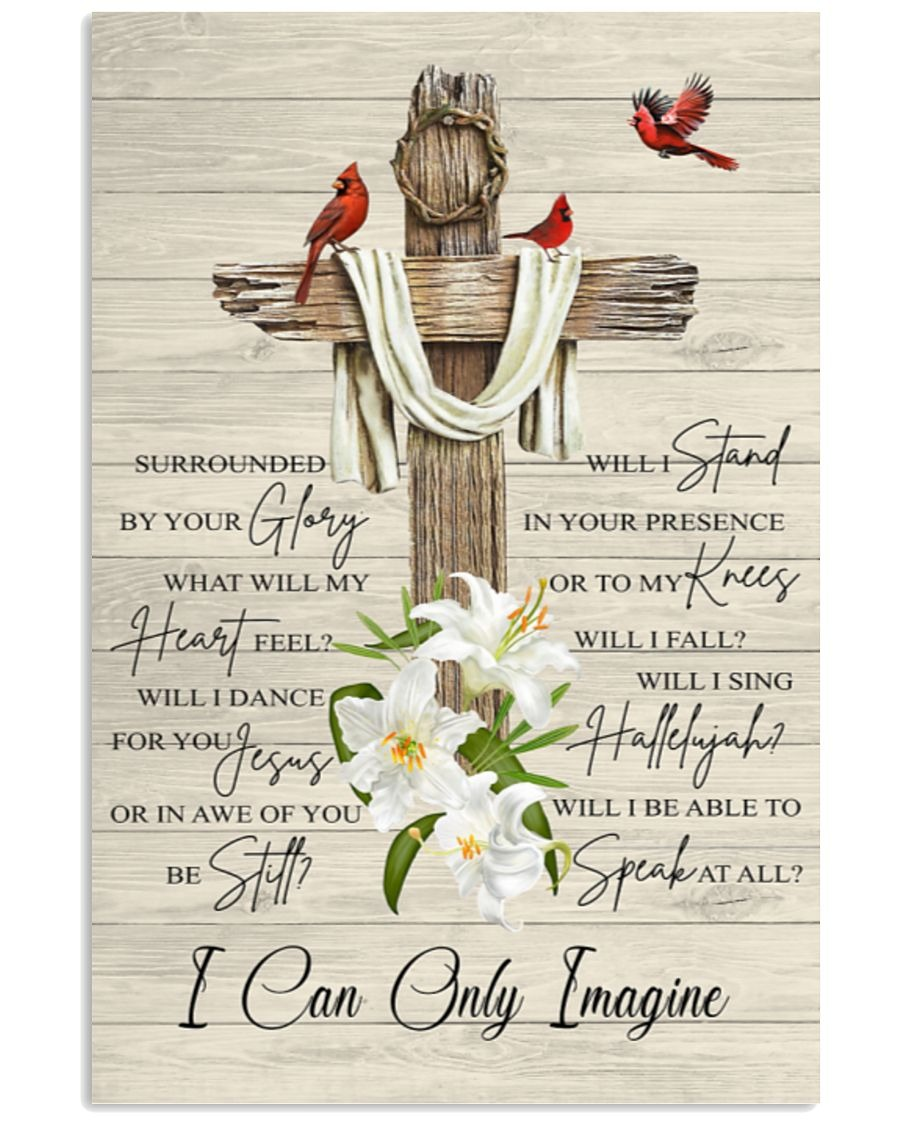 I Can Only Imagine Jesus Poster