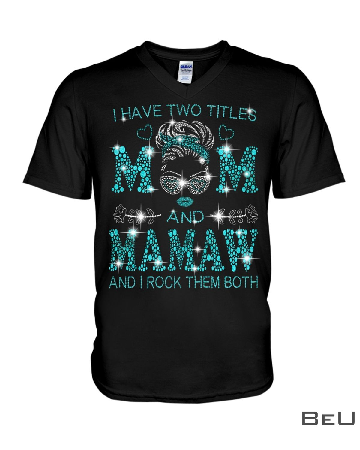 I Have Two Titles Mom And Mimi And I Rock Them Both Glitter Shirte
