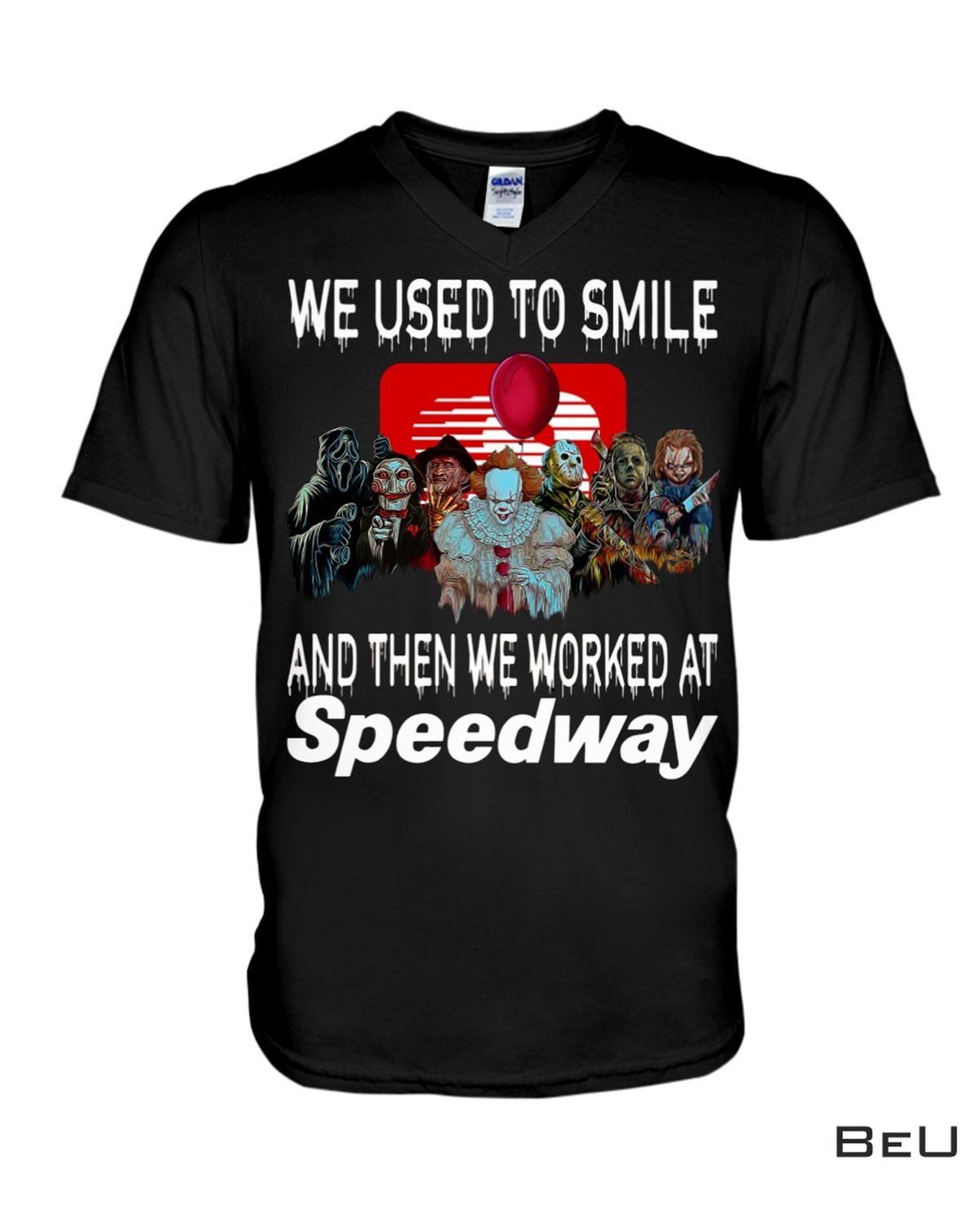 Best I Used To Smile And Then I Worked At Speedway Horror Movie Characters Shirt, hoodie, tank top