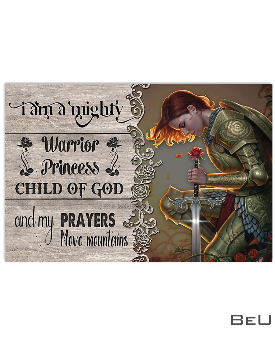 I am a mighty warrior princess Child of God and my prayers move mountains_result