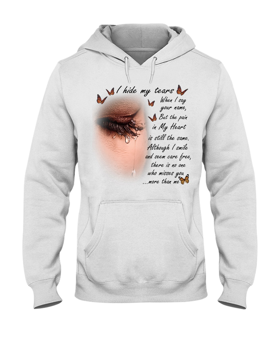 I hide my tears when i say your name quotes hoodie