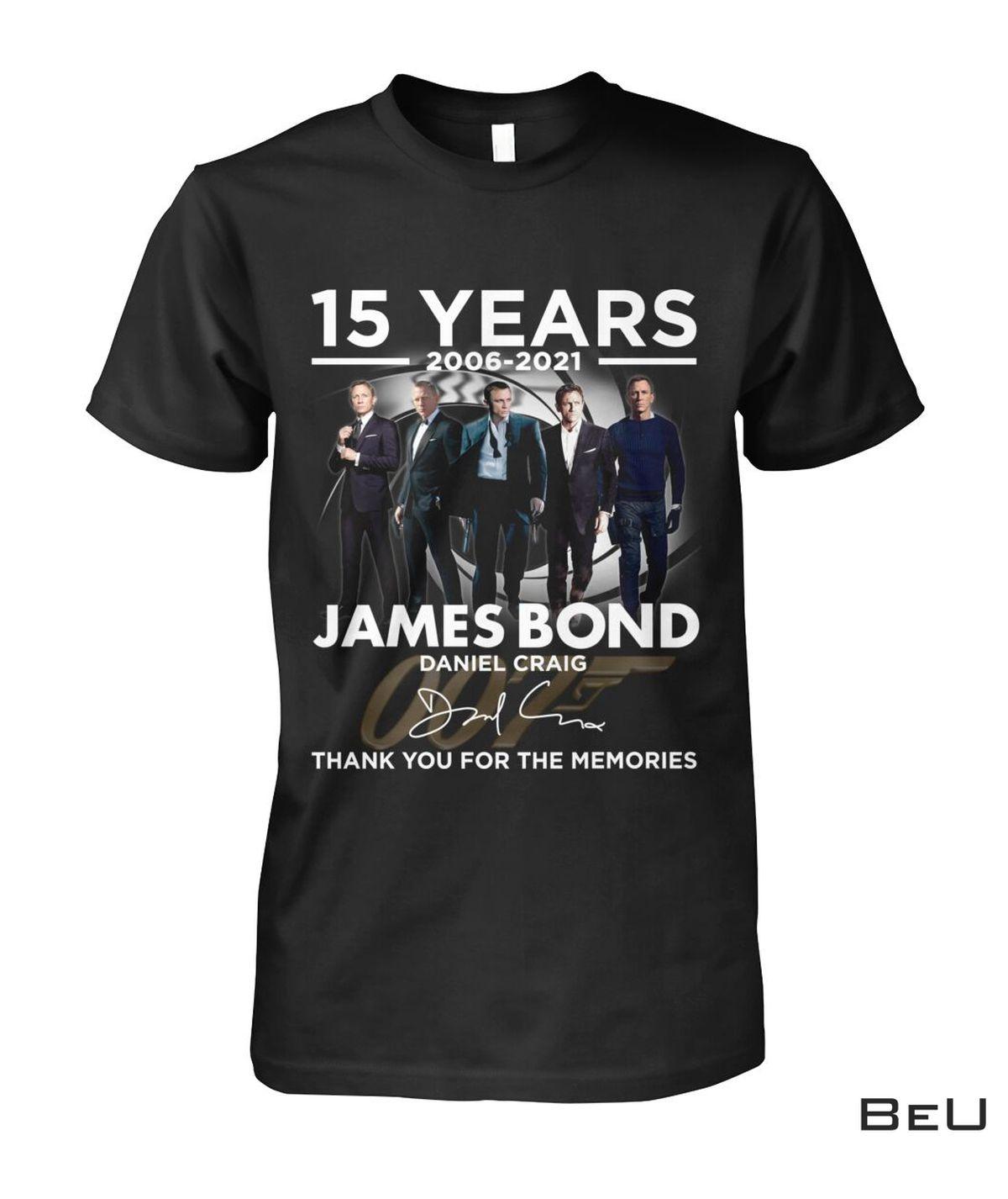 15 Years James Bond Daniel Craig Thank You Shirt