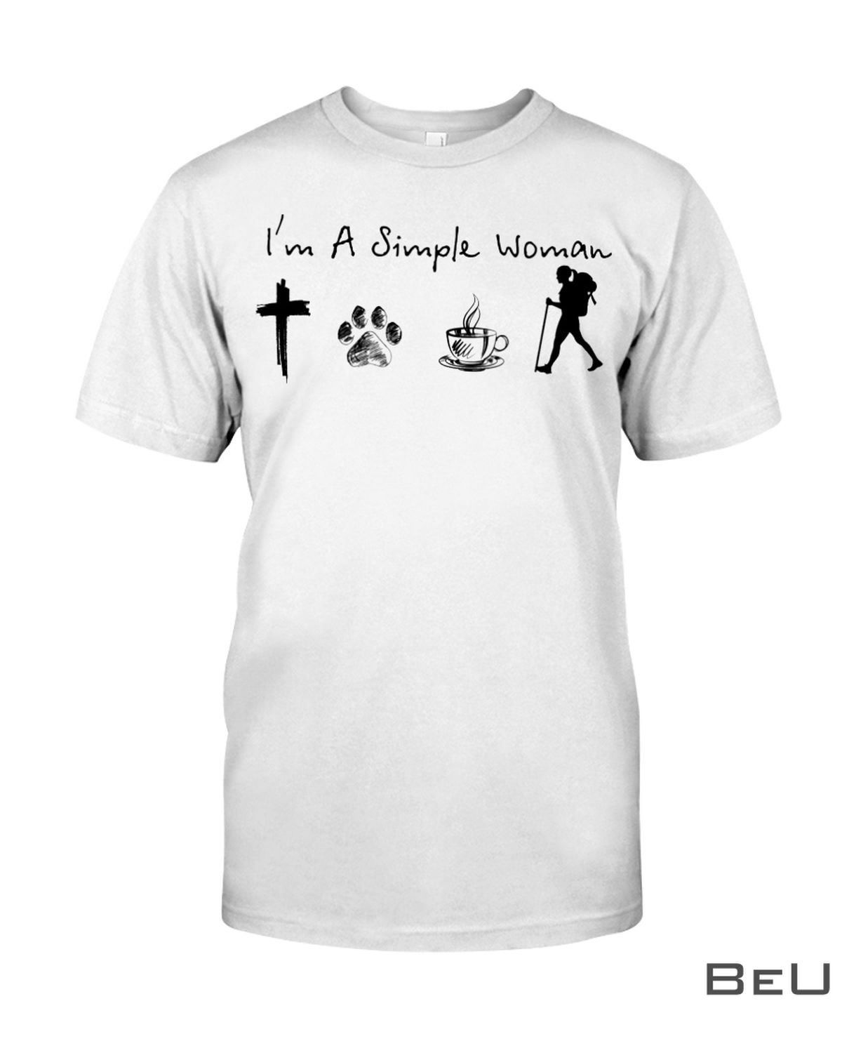 I'm A Simple Woman Who Loves Jesus Dog Coffee And Hiking Shirt