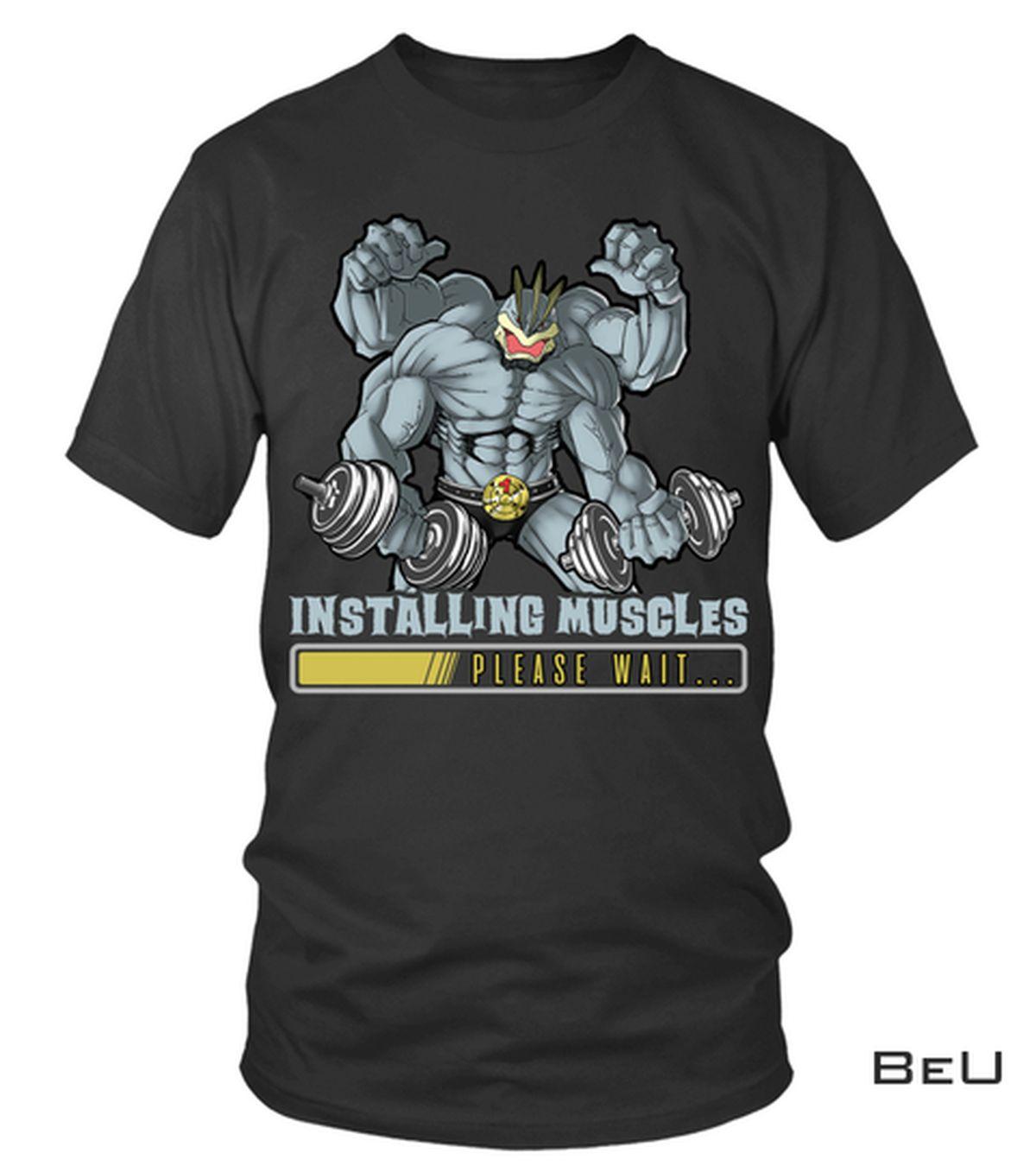 Best Gift Installing Muscles Please Wait Pokemon Shirt, hoodie, tank top
