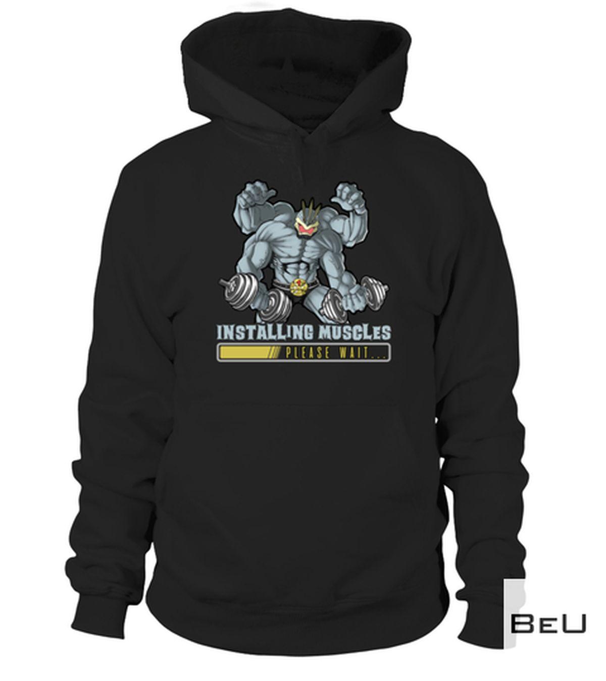 Perfect Installing Muscles Please Wait Pokemon Shirt, hoodie, tank top