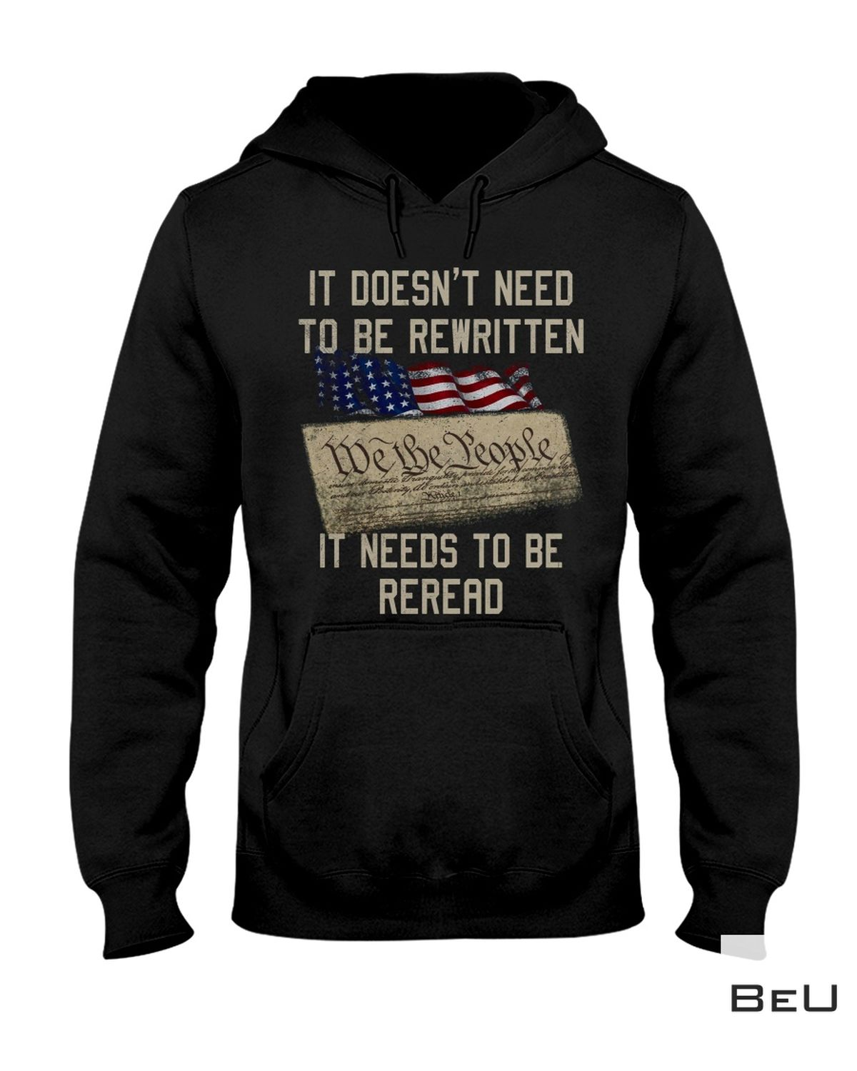 Buy In US It Doesn't Need To Be Rewritten It Needs To Be Reread Shirt, hoodie, tank top