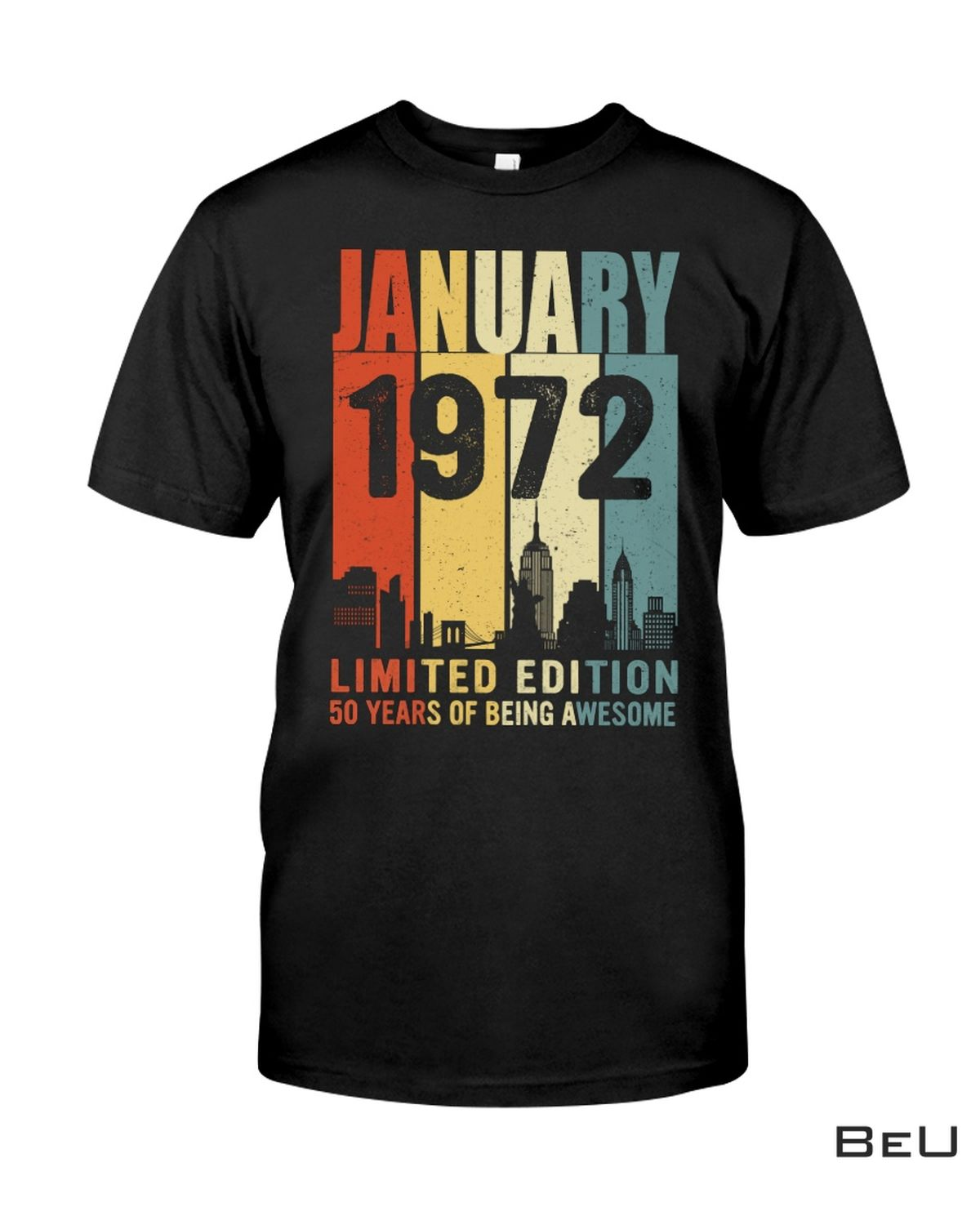 Amazing January 1972 Limited Edition 50 Years Of Being Awesome Shirt, hoodie
