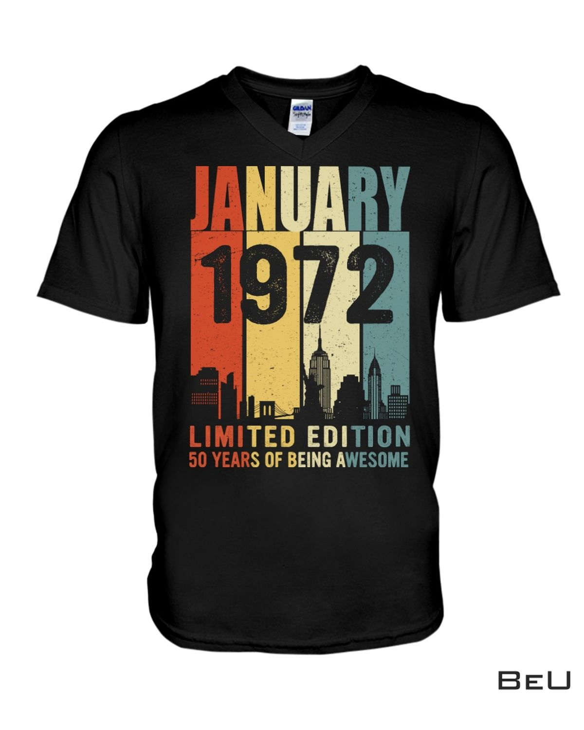 January 1972 Limited Edition 50 Years Of Being Awesome Shirtx