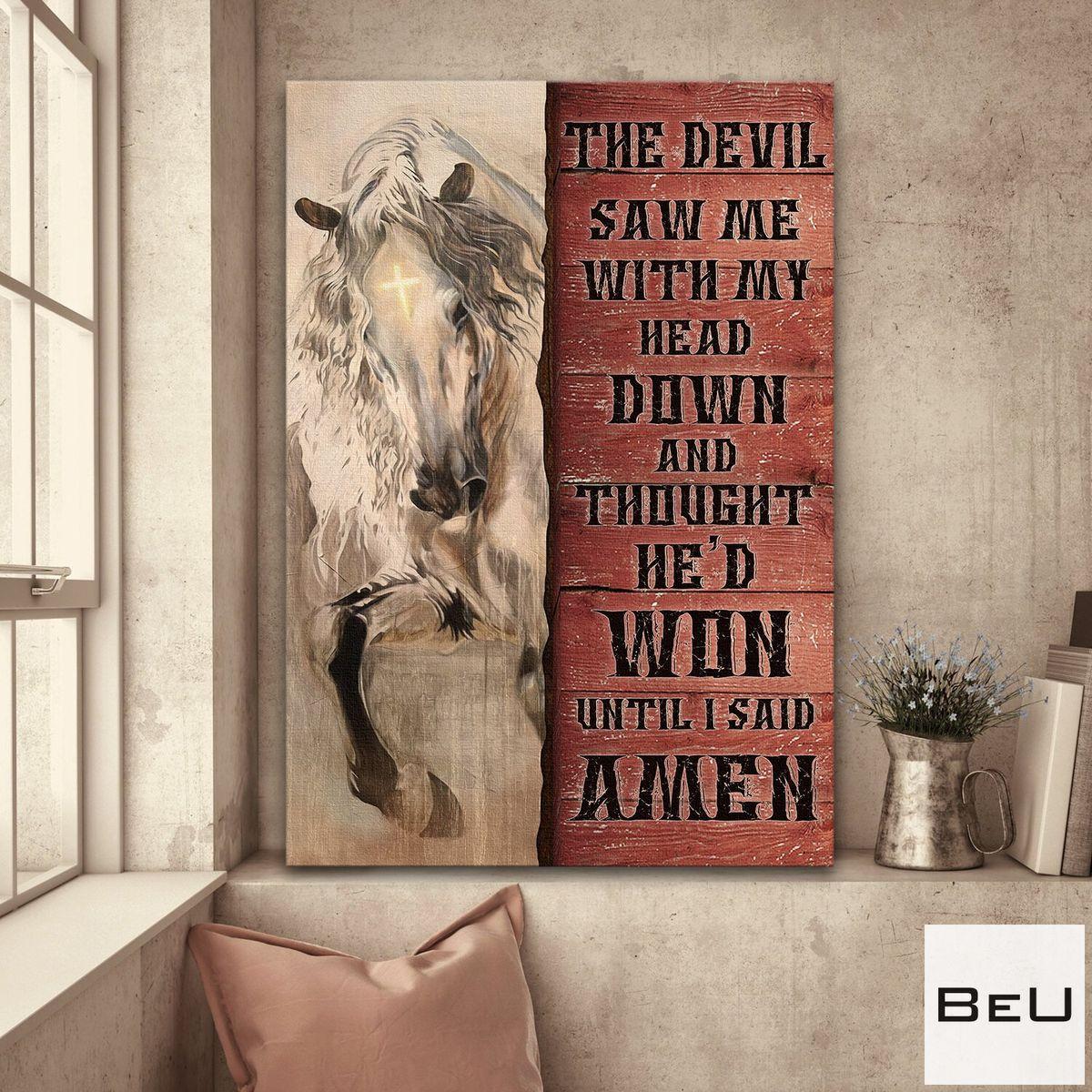 Jesus - White Horse - The Devil Thought He'd Won Until I Said Amen Canvas