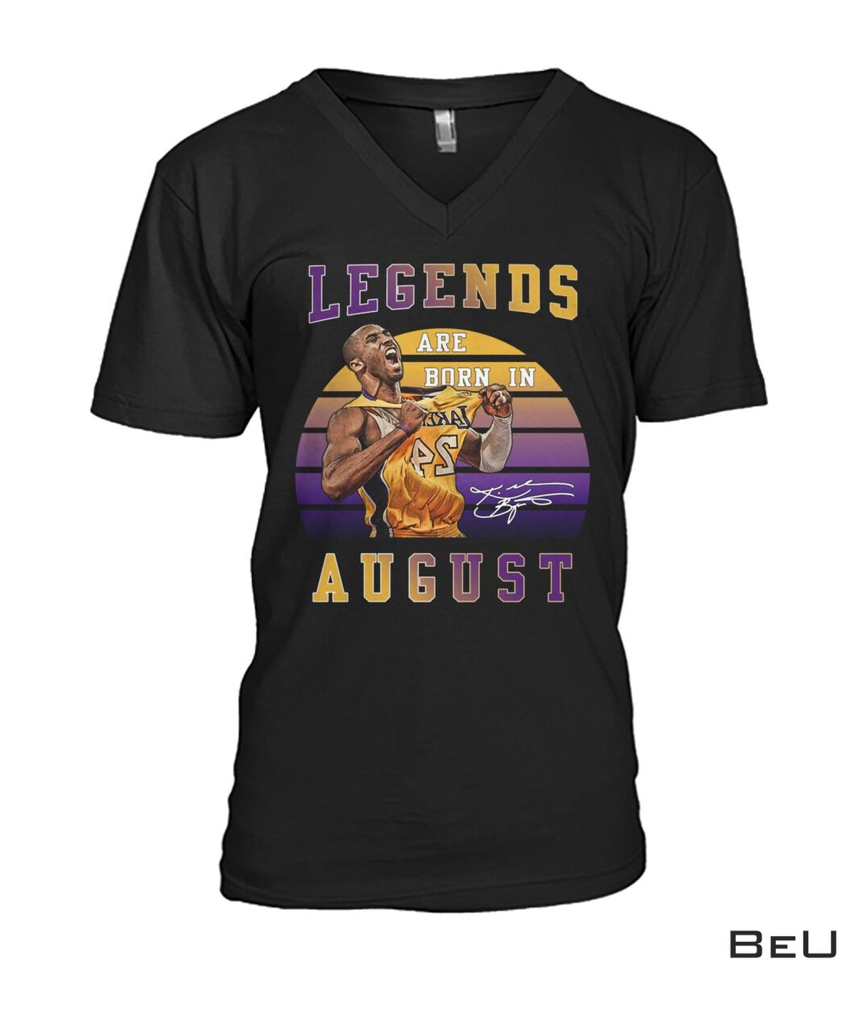 Legends Are Born In August Kobe Bryant 24 Shirtc