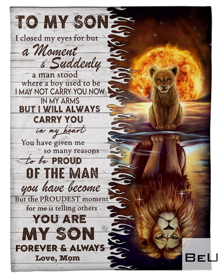 Lion To my son I closed my eyes for but a moment and suddenly a man stood where a boy used to be fleece blanket_result