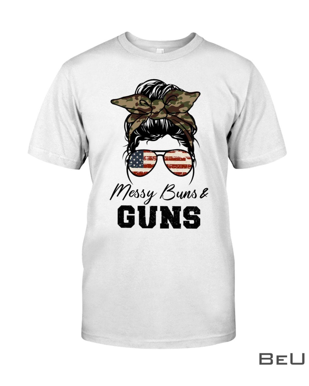 Messy Buns & Guns Shirt