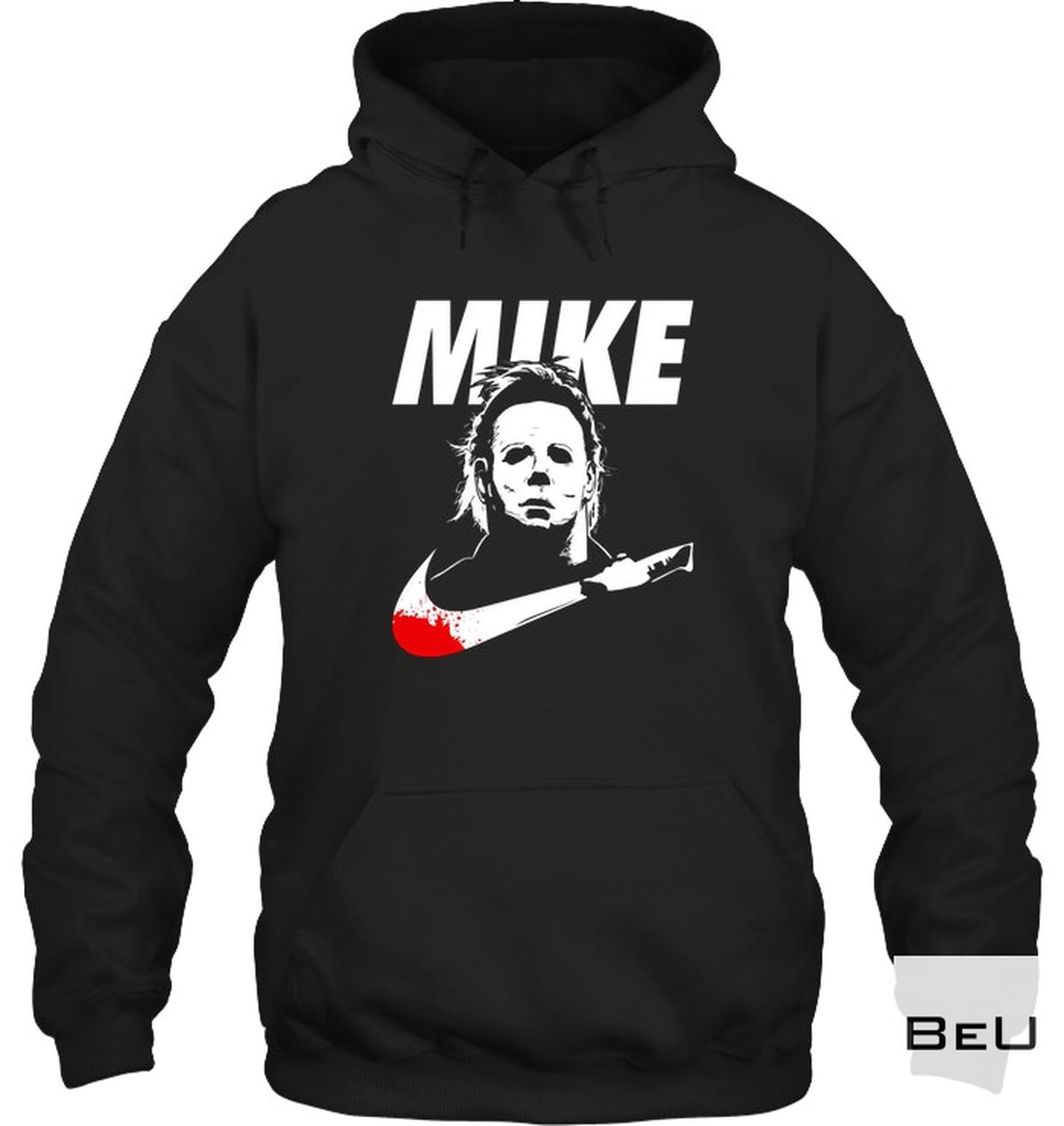 Great Quality Michael Myers Mike Shirt, hoodie