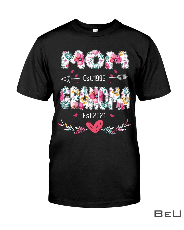 Mom Est 1993 And Grandma Est 2021 Flower Shirt