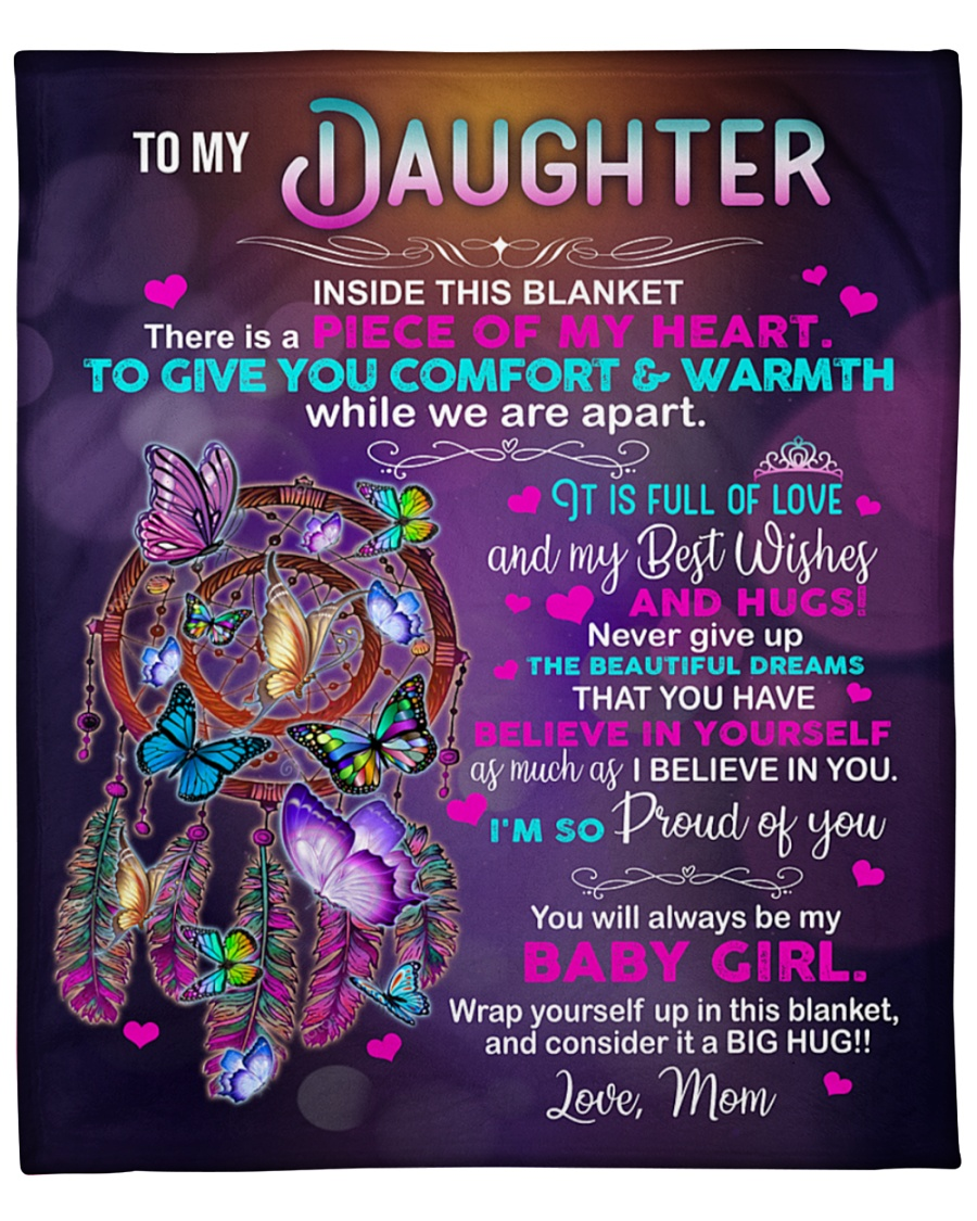 Mom To my daughter inside this blanket there is piece of my heart to give you comfort and warmth Dreamcatcher fleece blanket 2