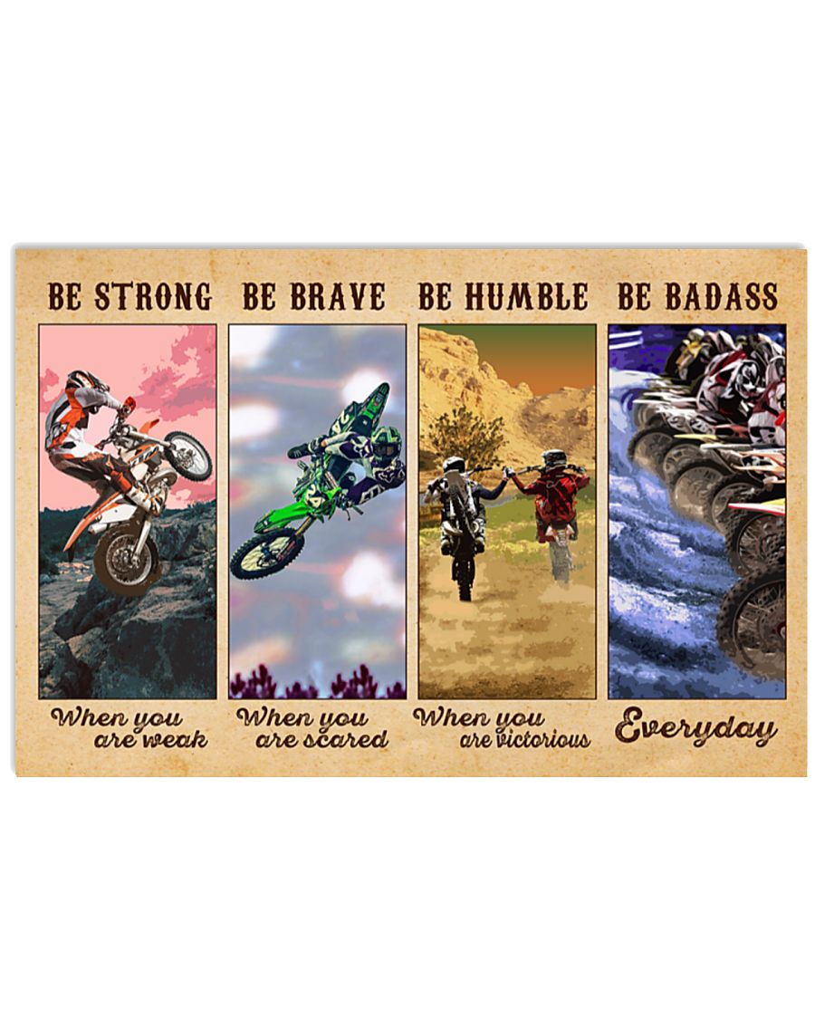 Motocross Be strong when you are weak be brave when you are scared poster