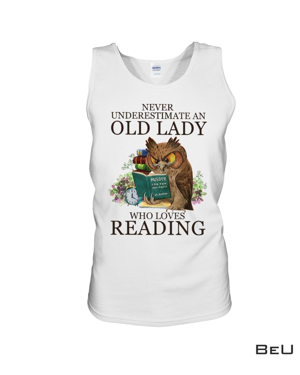 Handmade Never Underestimate An Old Lady Who Loves Reading Shirt, hoodie, tank top