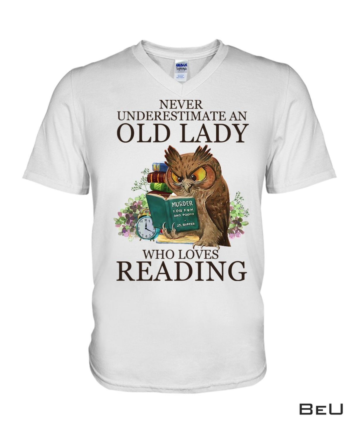 Hot Deal Never Underestimate An Old Lady Who Loves Reading Shirt, hoodie, tank top