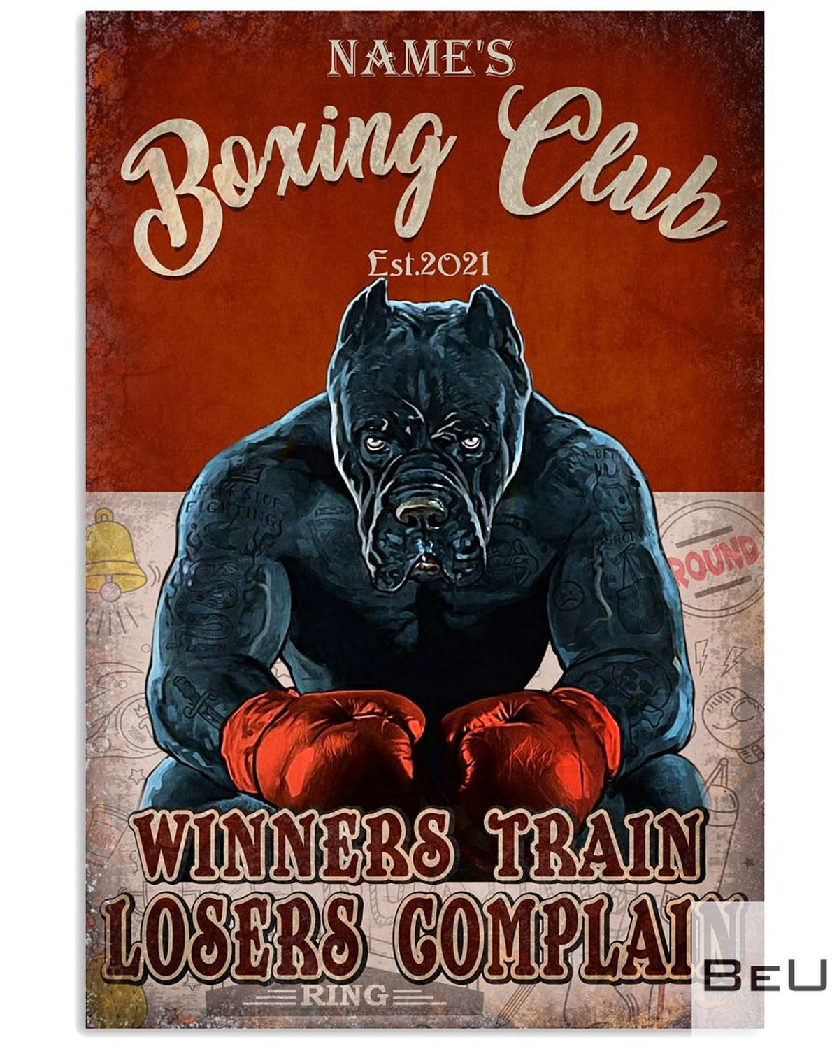 Personalized Dog Boxing Club Winners Train Losers Complain poster