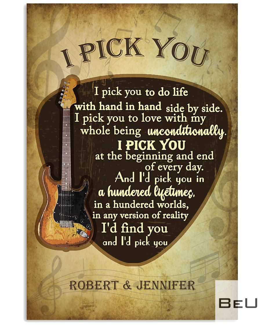 Personalized Guitar I pick you to do life with hand in hand side by side poster