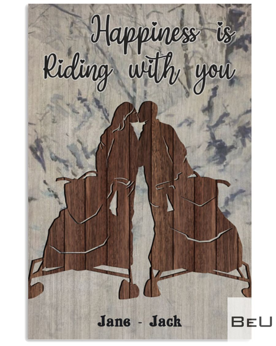 Personalized Snowmobile Happiness is riding with you posterz