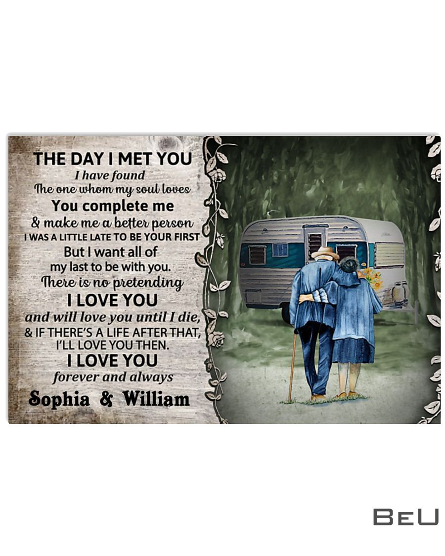 Personalized The day I met you I have found the one whom my soul loves Camping Couple poster