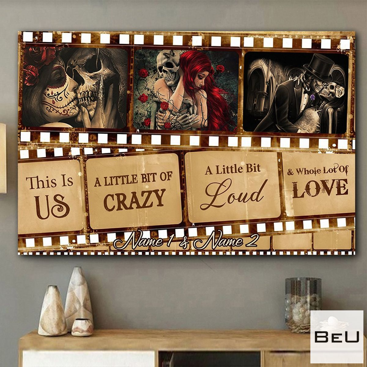 Personalized This Is Us A Little Bit Of Crazy Skull Poster