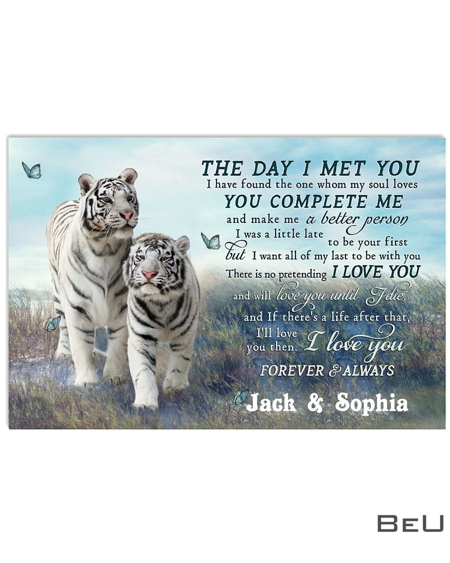 Personalized Tiger Couple The Day I Met You Poster