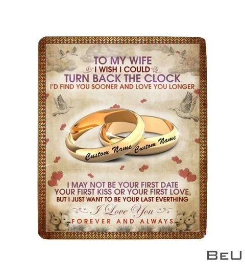 Personalized To my wife i wish i could turn back the clock fleece blanket