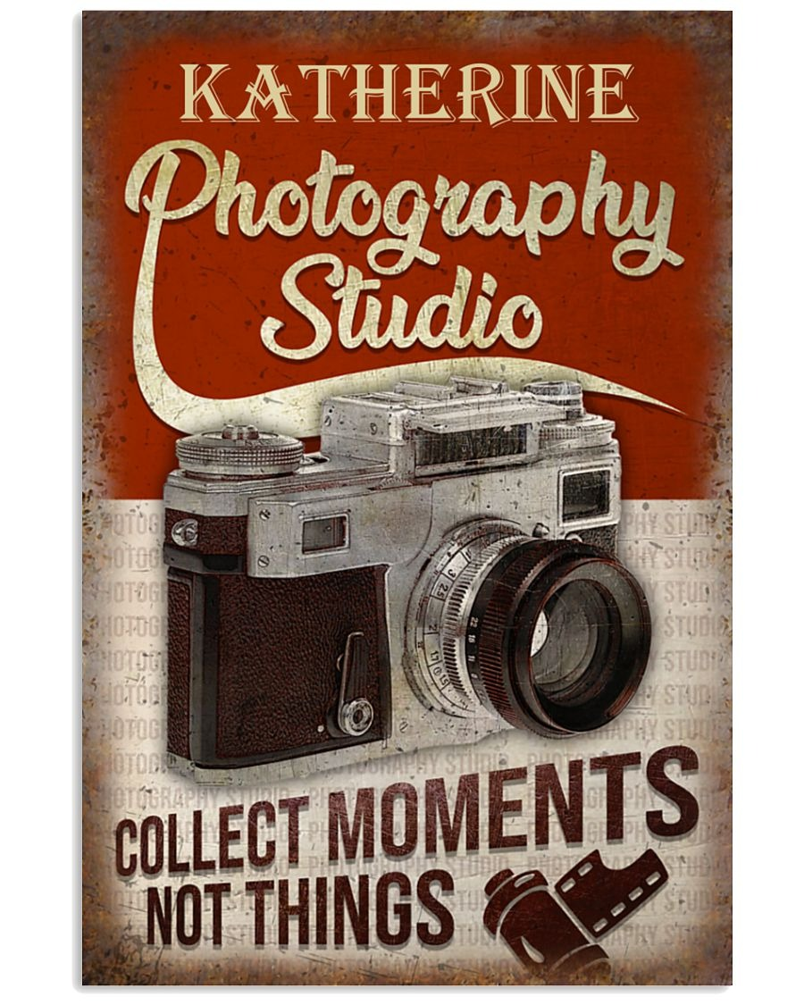 Photography Studio Collect Moments Not Things Personalized Poster