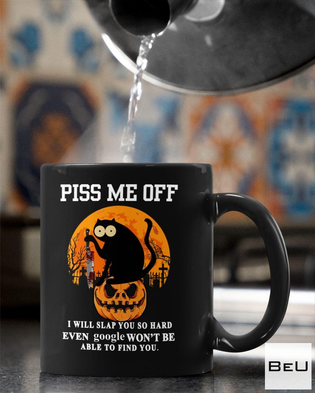 Handmade Piss Me Off - I Will Slap You So Hard Black Cat Halloween Mugs