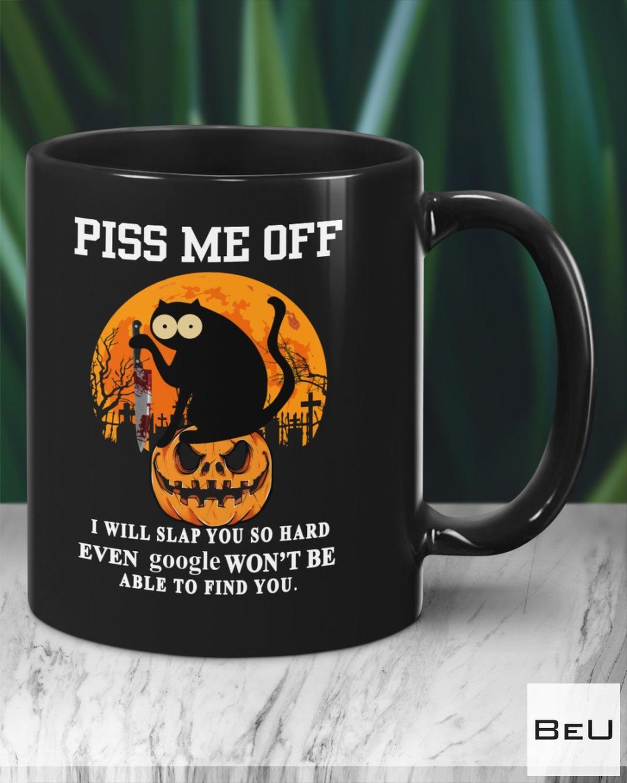 Piss Me Off - I Will Slap You So Hard Black Cat Halloween Mugs z