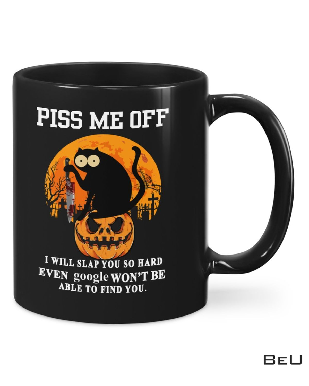 Piss Me Off - I Will Slap You So Hard Black Cat Halloween Mugs