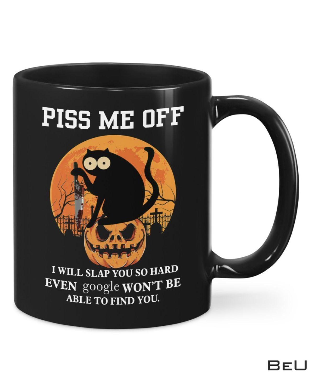 Piss Me Off I Will Slap You So Hard Halloween Mugs