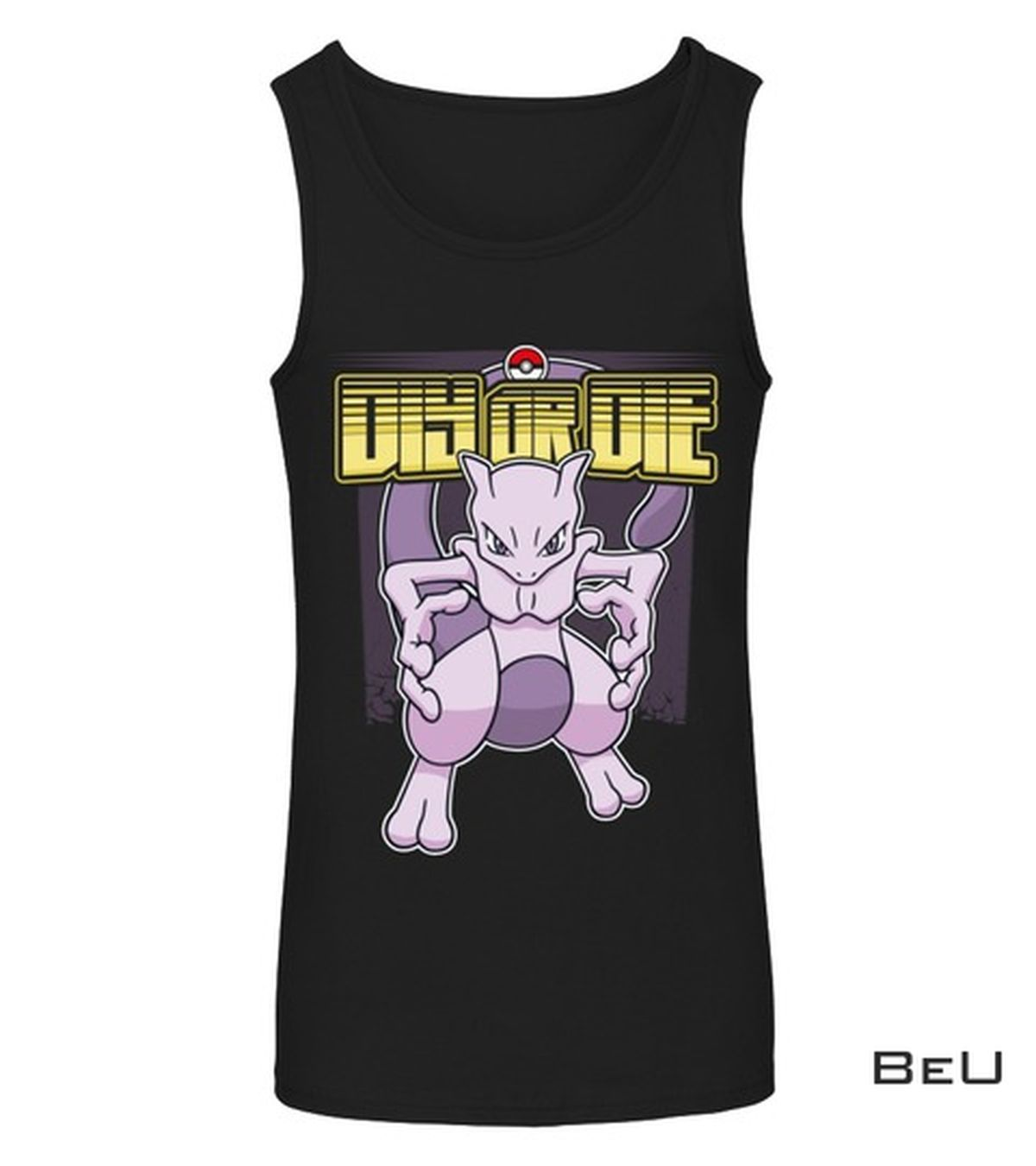 Pokemon Mewtwo Diy Or Die Shirtx