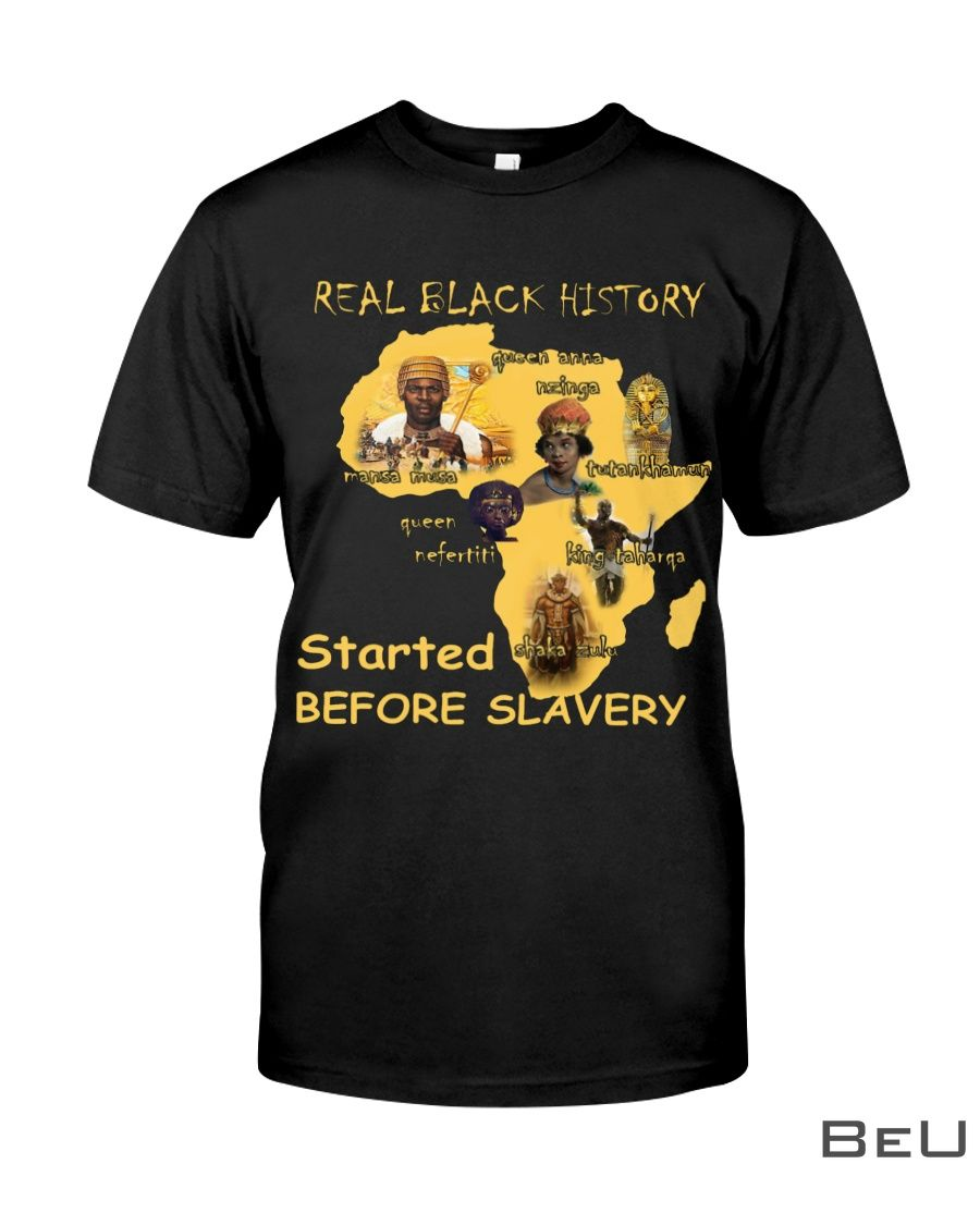 Real Black List History Started Before Slavery Shirt
