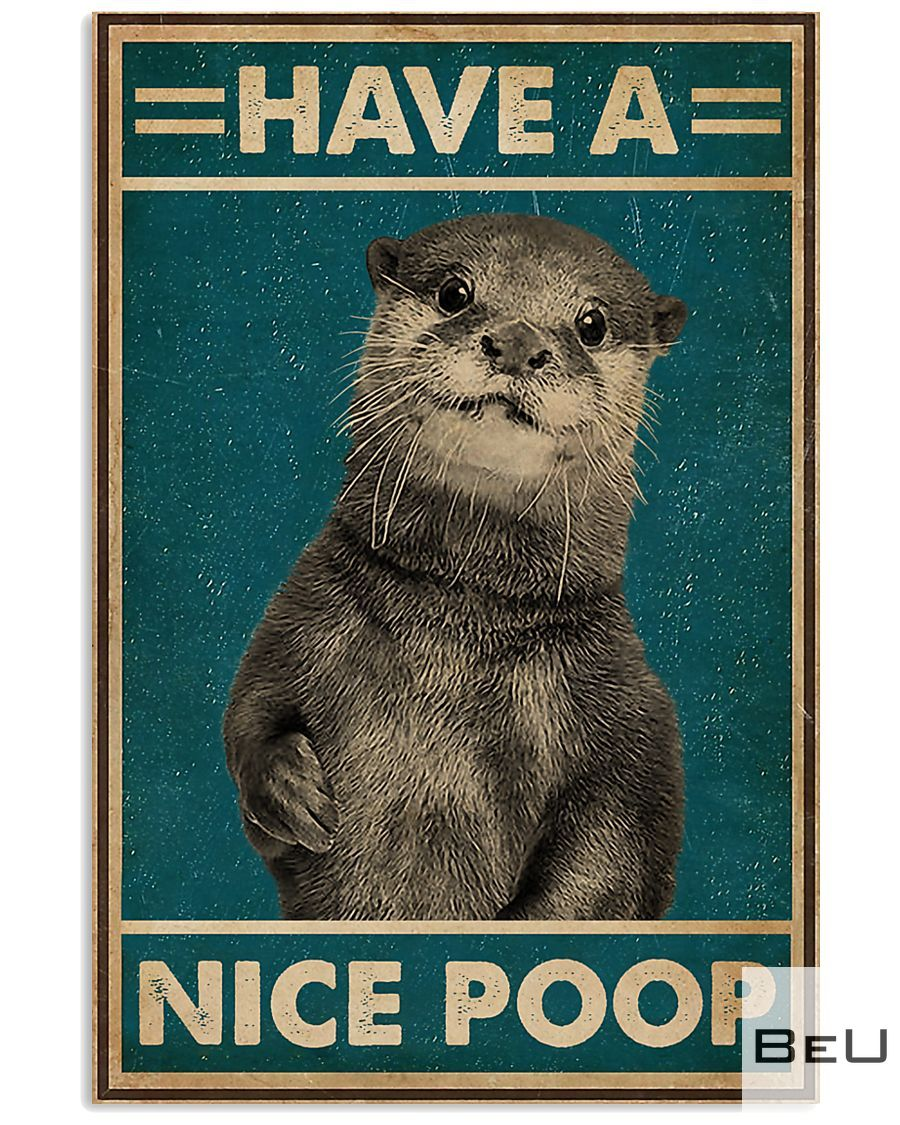 Retro Have A Nice Poop Otter Poster