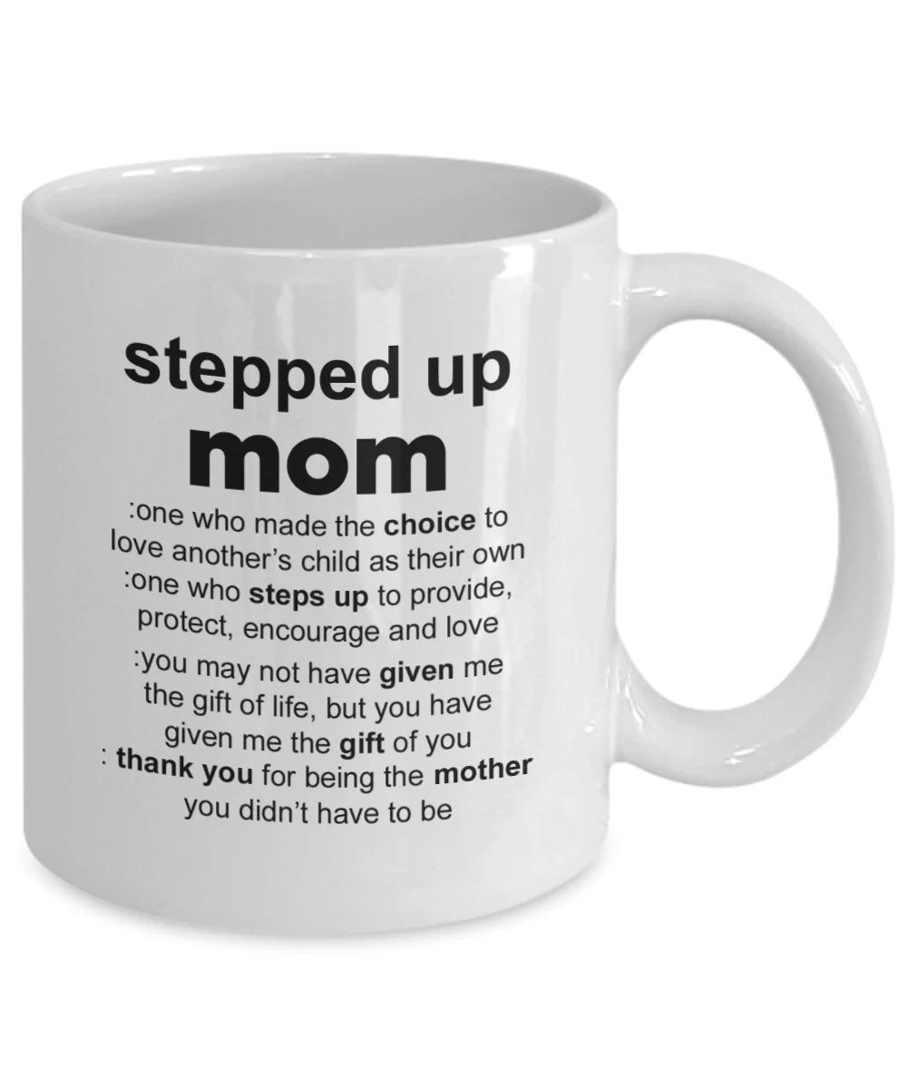 Stepped Up Mom Definition Mug 1
