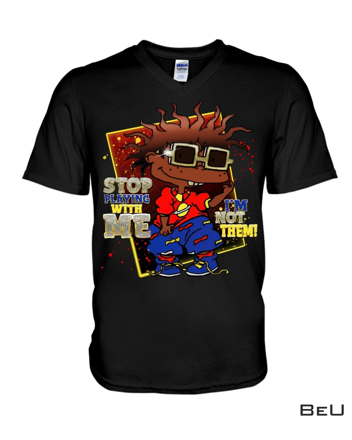 Absolutely Love Stop Playing With Me I'm Not Them Shirt, hoodie, tank top