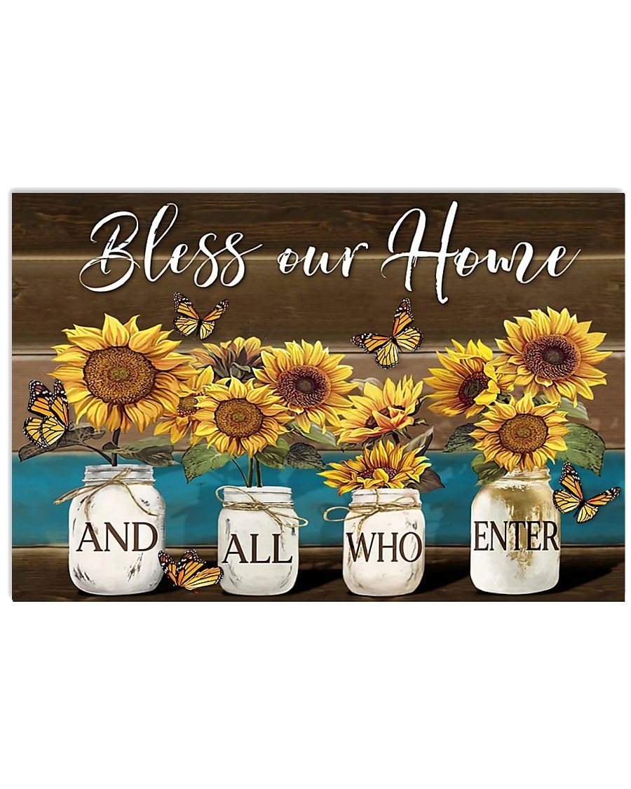 Sunflower Bless Our Home And All Who Enter Poster