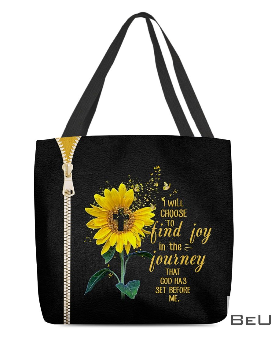Sunflower I will choose to find joy in the journey that god has set before me tote bag