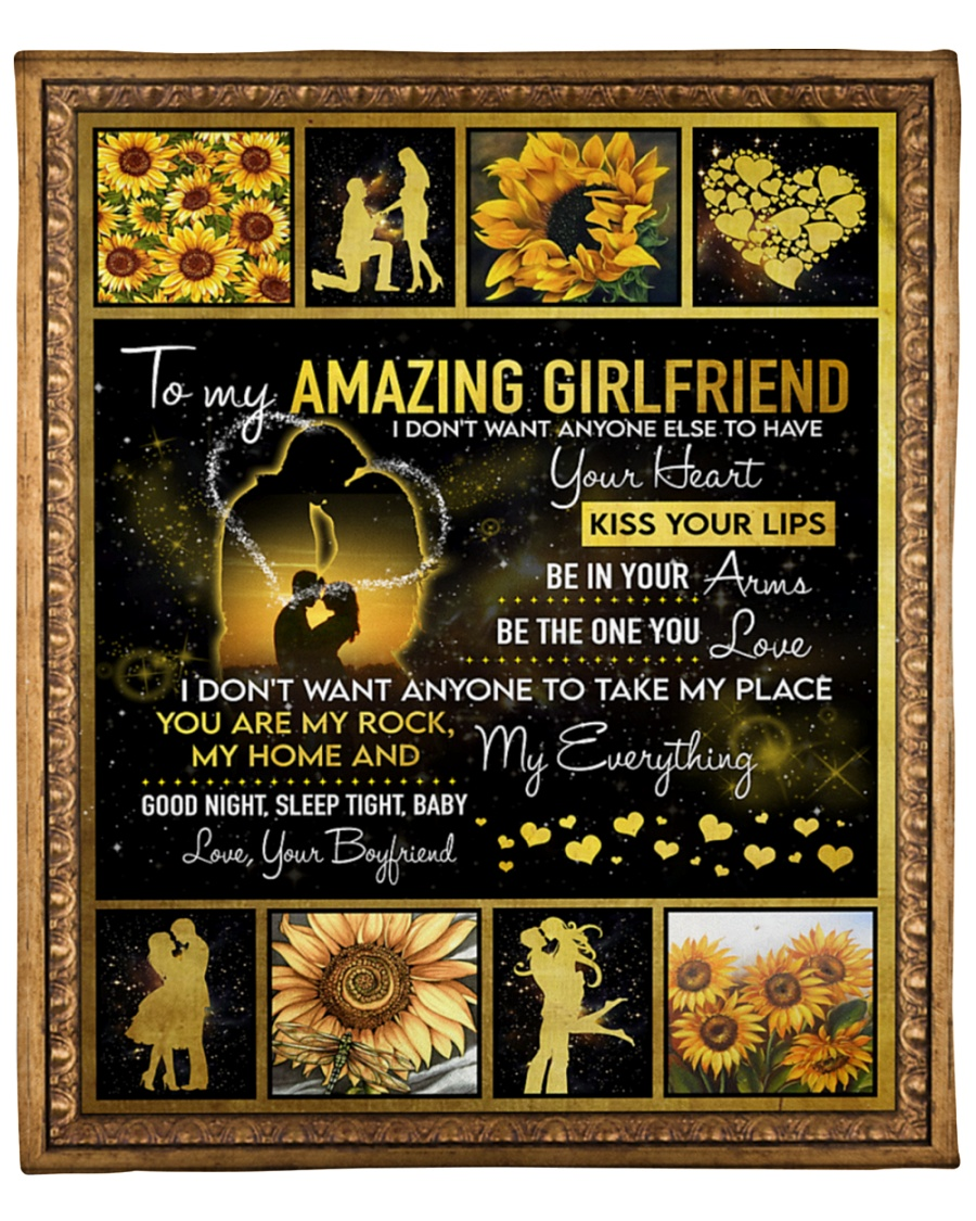 Sunflower To my amazing girlfriend I don't want anyone else to have your heart kiss your lips fleece blanket