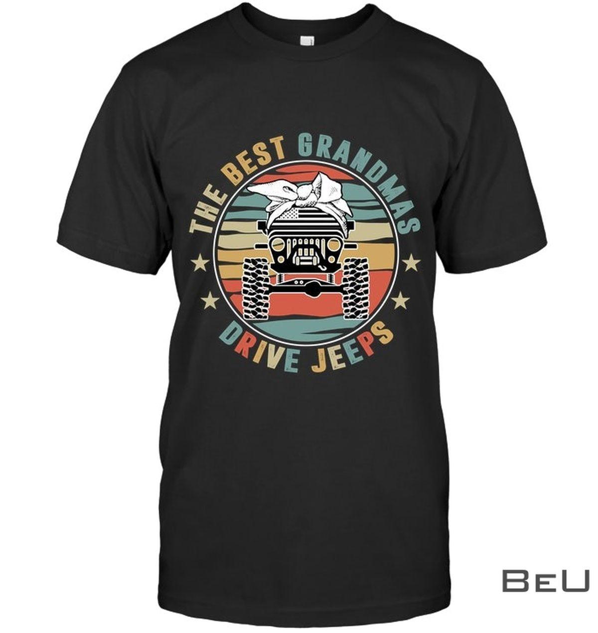 The Best Grandma Drive Jeeps Shirt