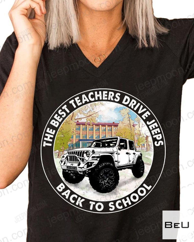 Hot The Best Teachers Drive Jeep Back To School Shirt, hoodie, tank top