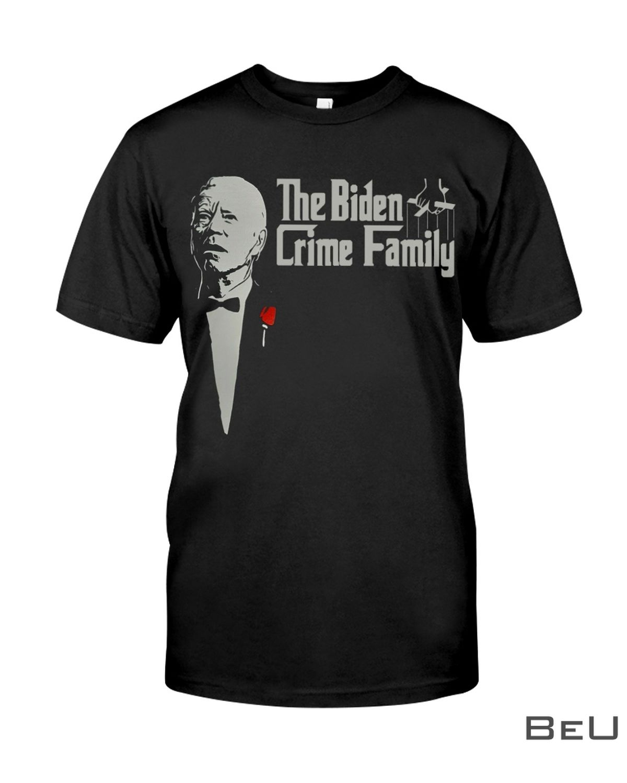 The Biden Crime Family Shirt