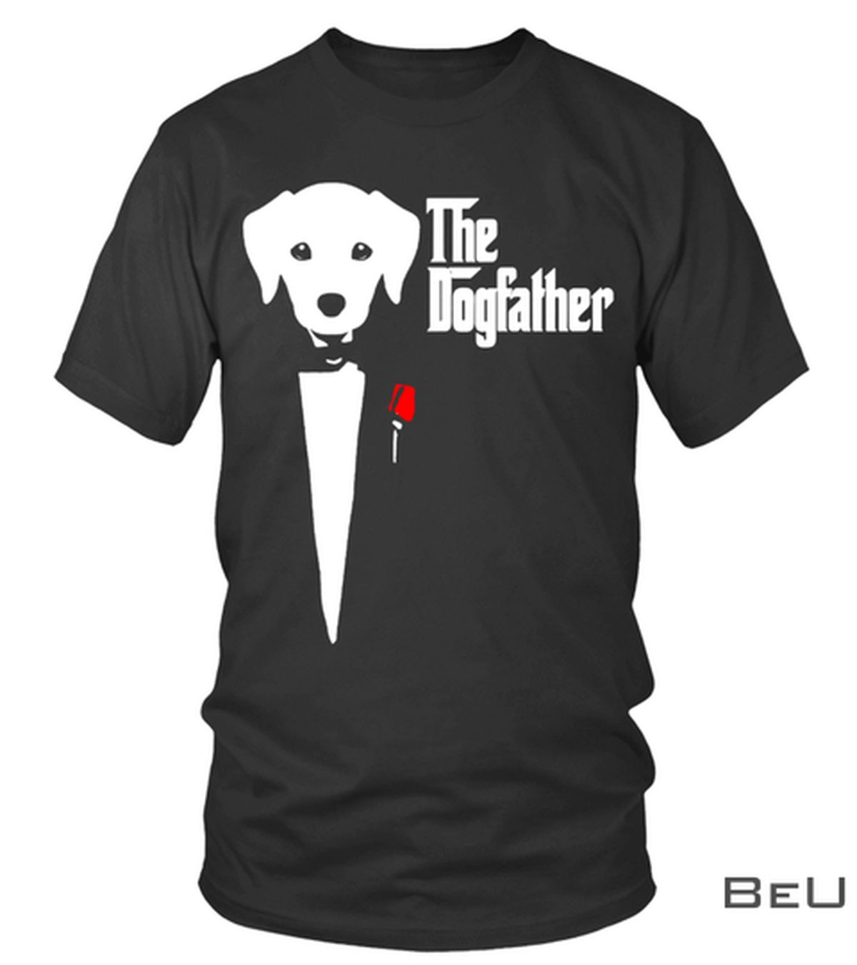 The Dogfather Shirt, hoodie, tank top