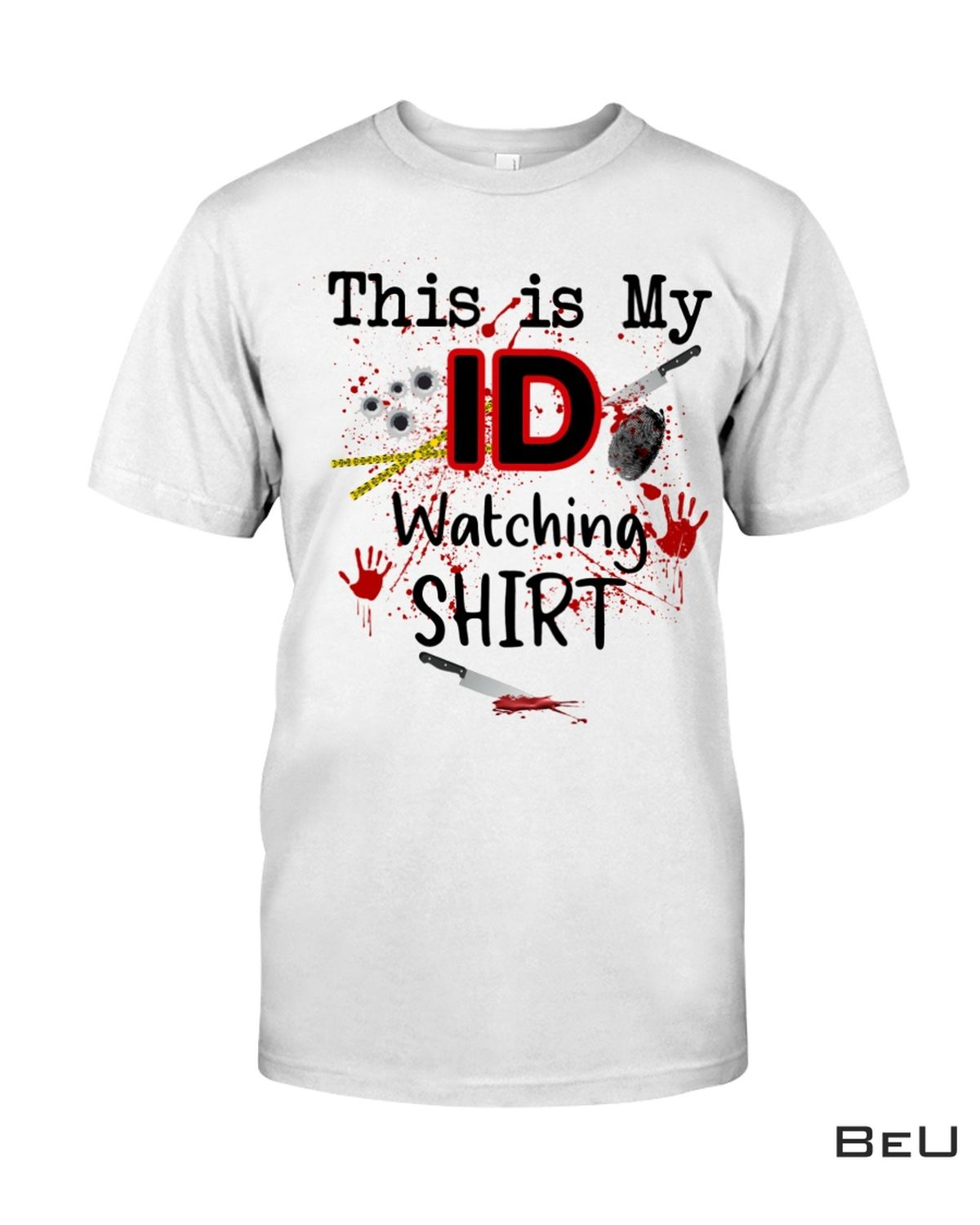 Drop Shipping This Is My Id Watching Shirt, hoodie, tank top