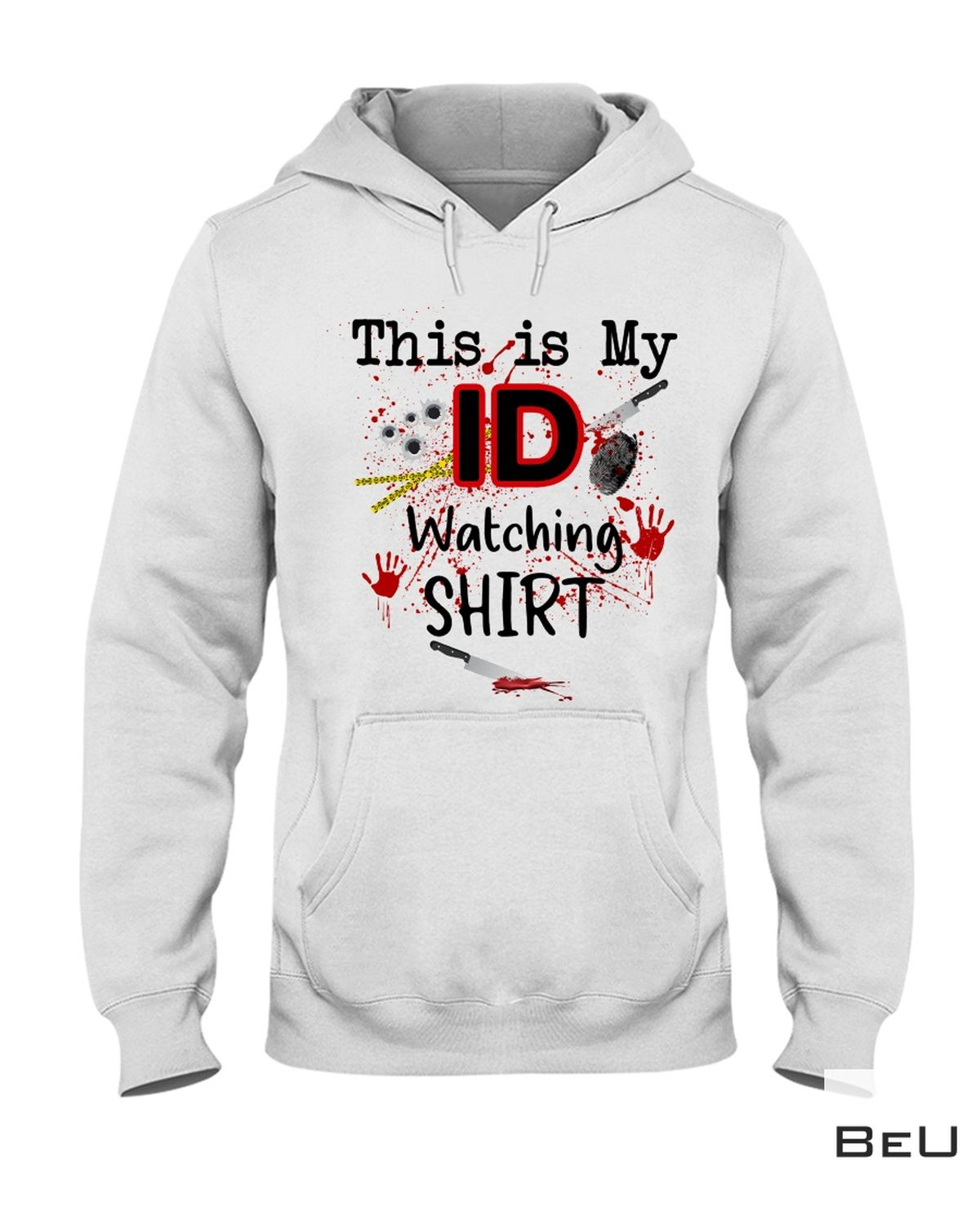 Esty This Is My Id Watching Shirt, hoodie, tank top